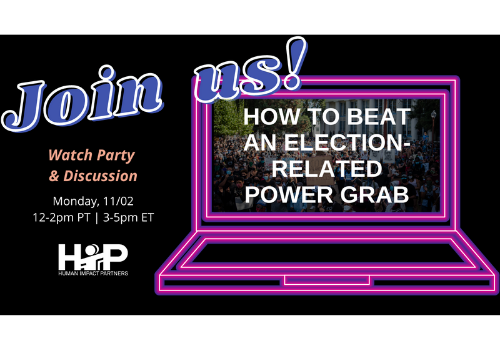 Decorative flyer reads: Join us! Watch Party & Discussion 11/02 12-2pm PT: How to Beat an Election-Related Power Grab