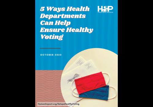 5 Ways Health Departments Can Help Ensure Healthy Voting