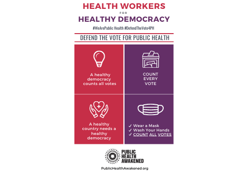 Health Workers for Healthy Democracy: Defend The Vote for Public Health